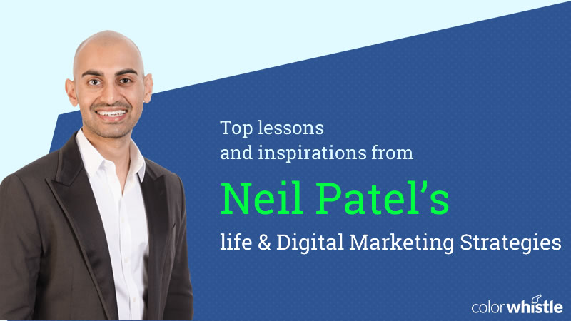 Top Lessons and Digital Marketing Strategies Inspirations from Neil Patel