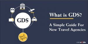 Global_Distribution_System-Travel-Agencies-Guide