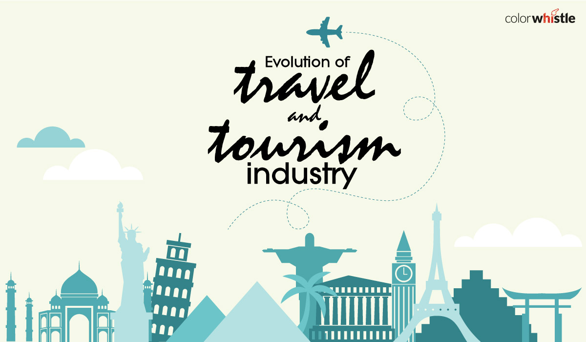 Evolution of Travel and Tourism Industry