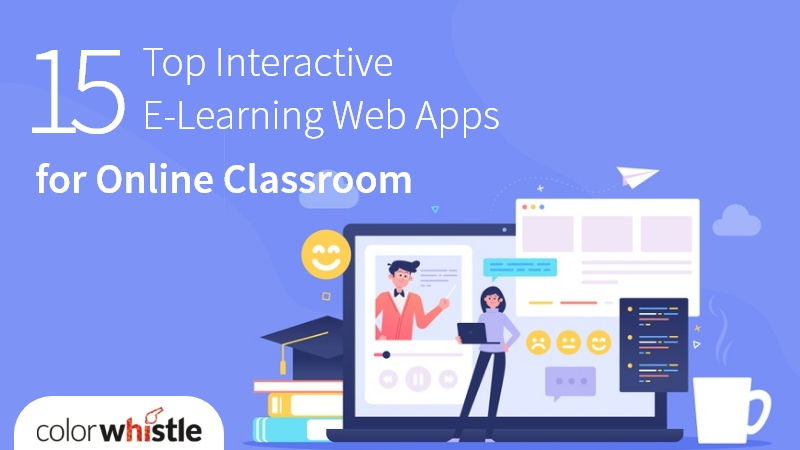 15 Top Interactive E-Learning Web Apps for Online Classroom