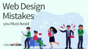 Web Design Mistakes you Must Avoid in 2021