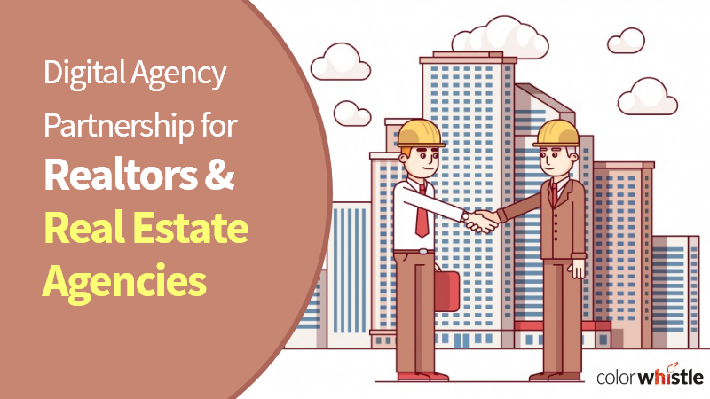 Digital Agency Partnership for Realtors and Real Estate Agencies